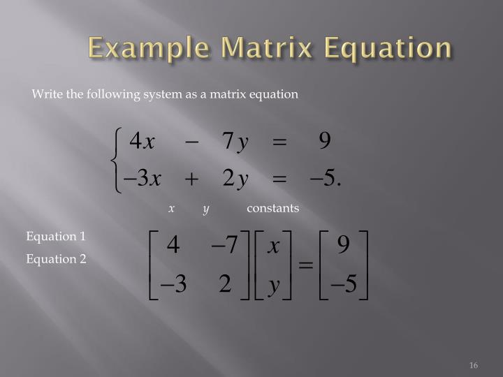 Example Matrix Equation