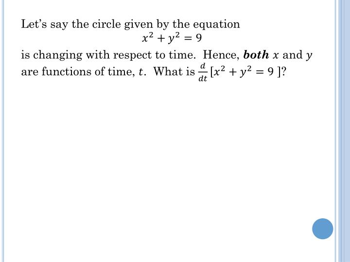 Let's say the circle given by the equation