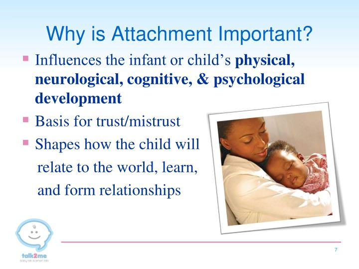 Why is Attachment Important?