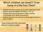 which children can benefit from being in a nurture class