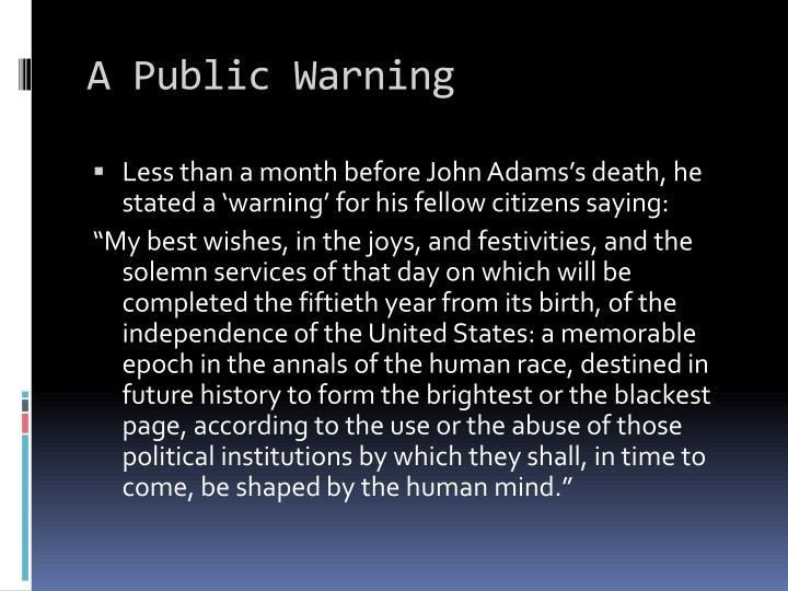 A Public Warning