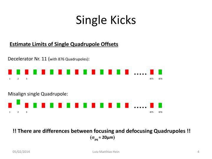 Single Kicks