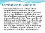 criminal minds conflicted