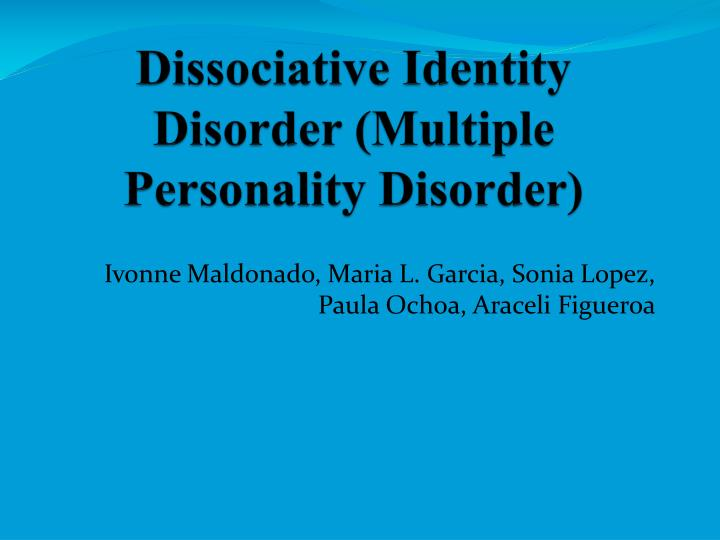 dissociative identity disorder multiple personality disorder n.
