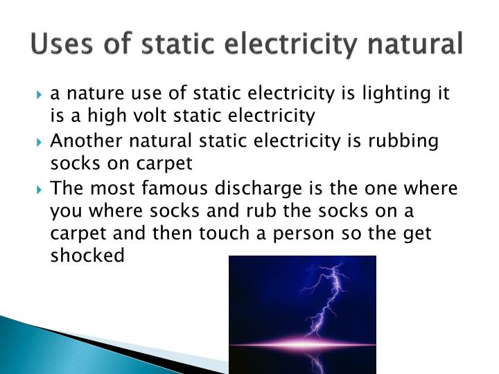Uses of static electricity natural