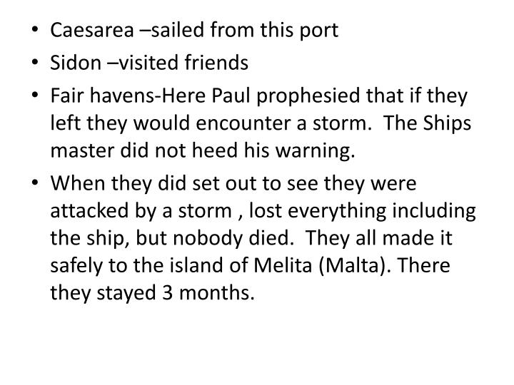 Caesarea –sailed from this port