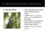 a specialized transport structures1
