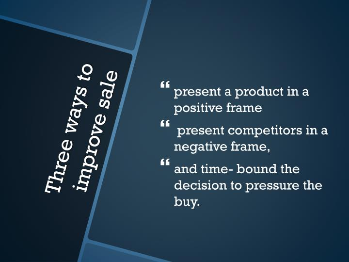 present a product in a positive