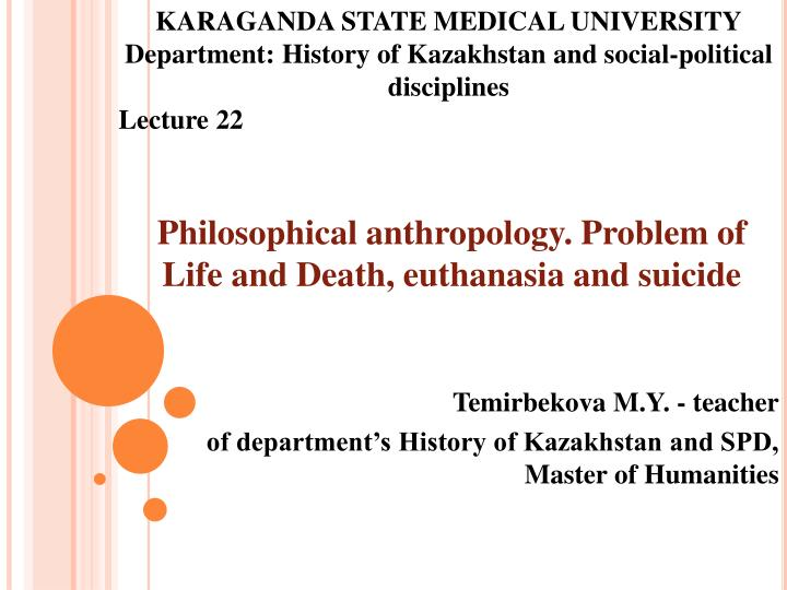 Philosophical anthropology problem of life and death euthanasia and suicide