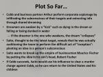 plot so far