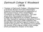 dartmouth college v woodward 1819
