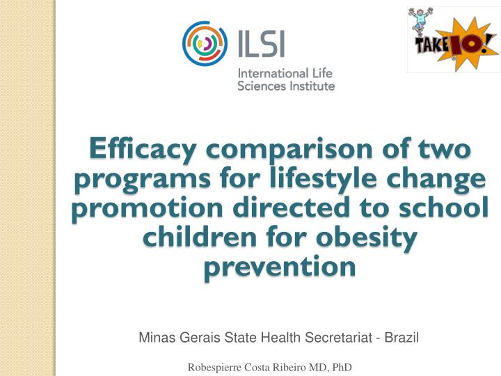 Efficacy comparison of two programs for lifestyle change promotion directed to school children for o...