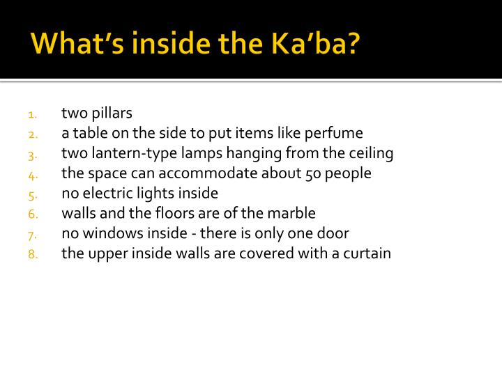What's inside the Ka'ba?