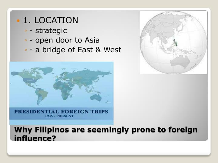 Why filipinos are seemingly prone to foreign influence2