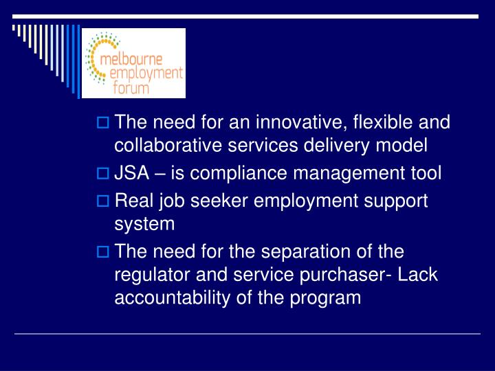 The need for an innovative, flexible and collaborative services delivery model
