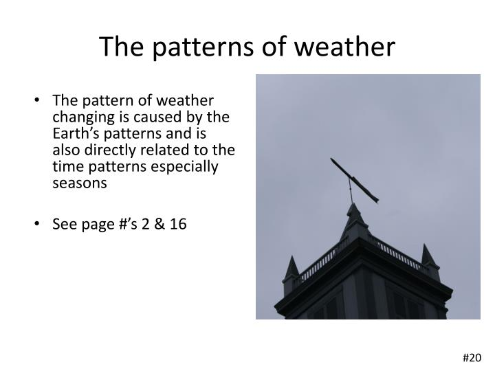 The patterns of weather