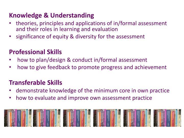 Knowledge & Understanding