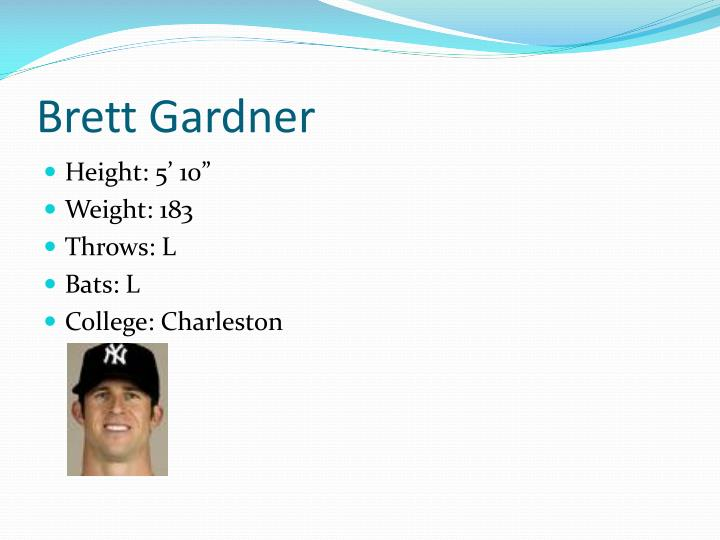 Brett Gardner