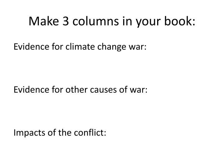Make 3 columns in your book: