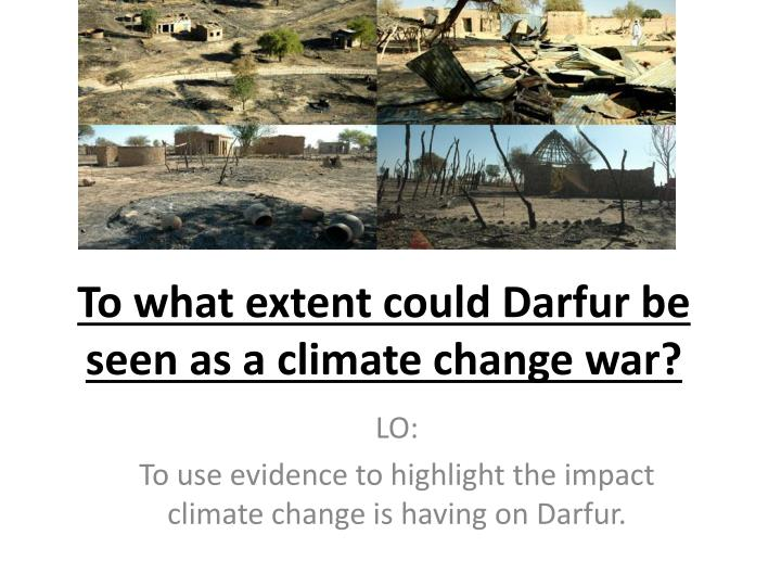 To what extent could darfur be seen as a climate change war