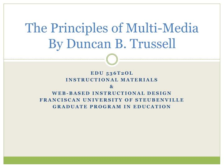 The principles of multi media by duncan b trussell