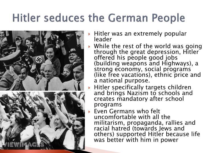 Hitler seduces the German People