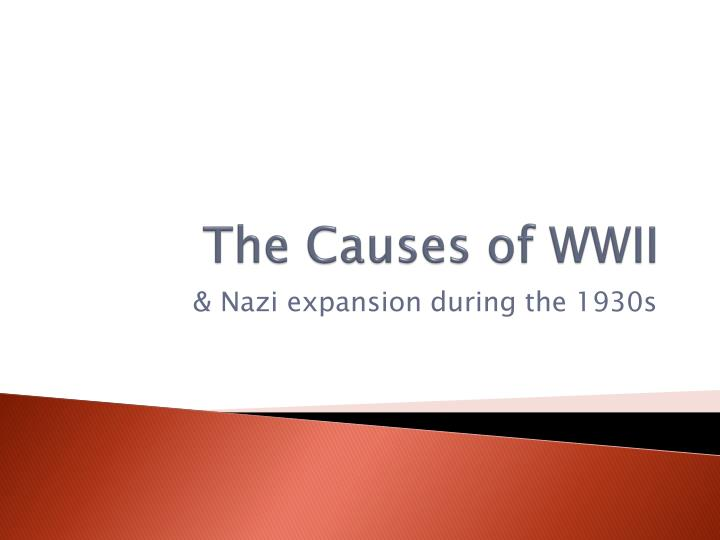 The Causes of WWII