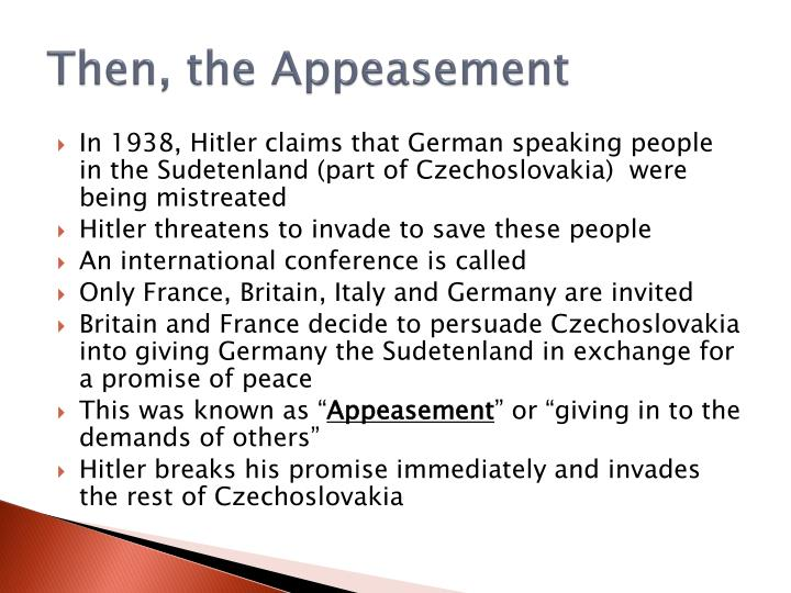 Then, the Appeasement