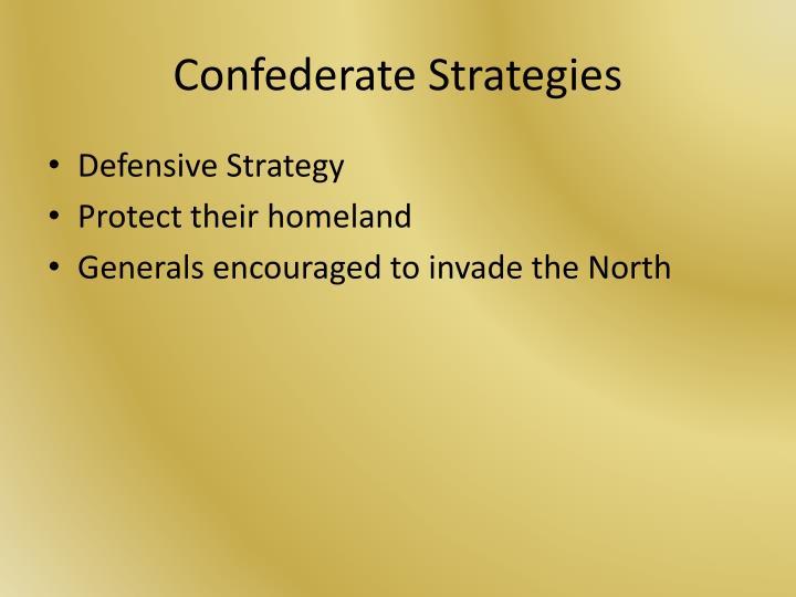 Confederate Strategies