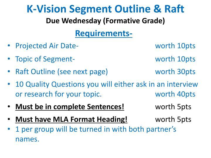 K vision segment outline raft due wednesday formative grade
