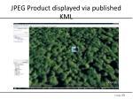 jpeg product displayed via published kml