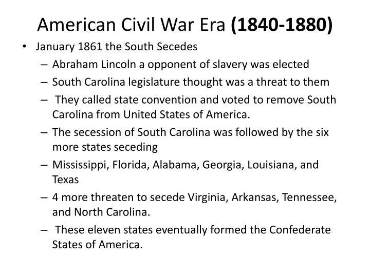 American civil war era 1840 1880