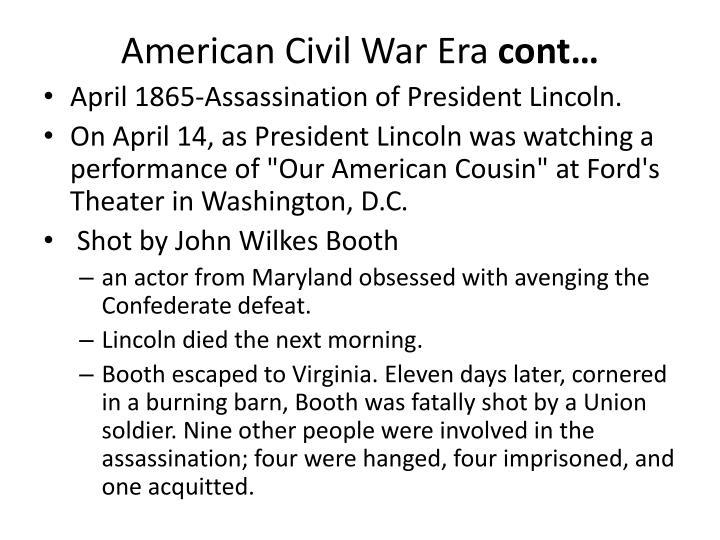 American civil war era cont
