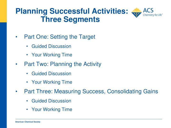 Planning successful activities three segments