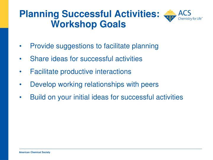 Planning successful activities workshop goals