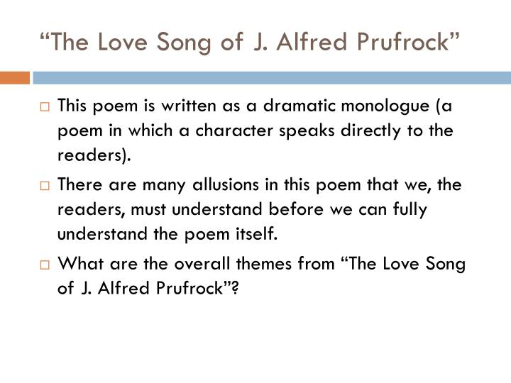 """""""The Love Song of J. Alfred Prufrock"""""""