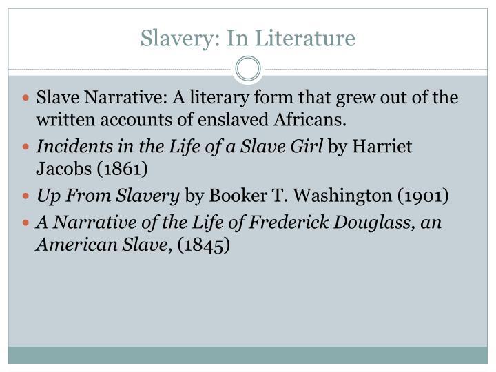 Slavery: In Literature