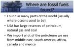 where are fossil fuels found
