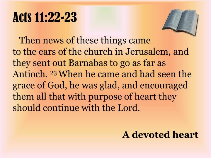 Acts 11:22-23