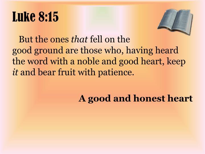 Luke 8:15