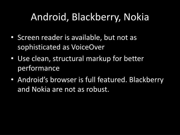 Android, Blackberry, Nokia