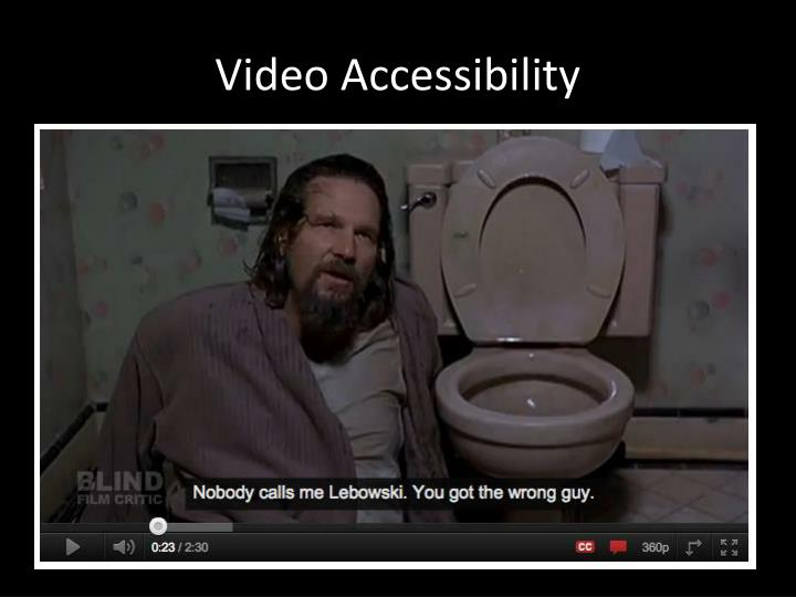 Video Accessibility