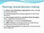 planning shared decision making