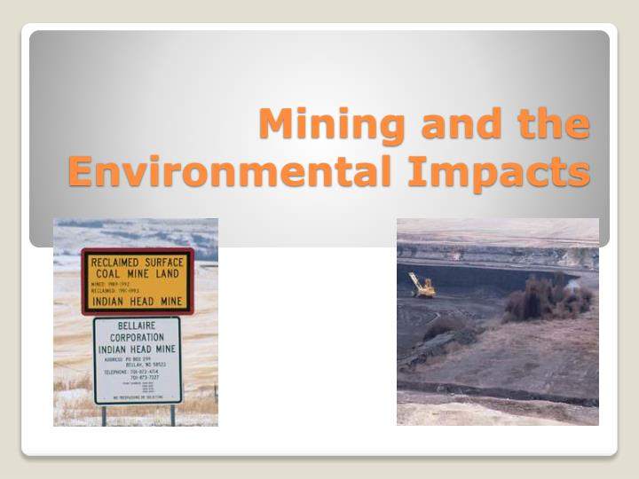 mining and the environmental impacts n.