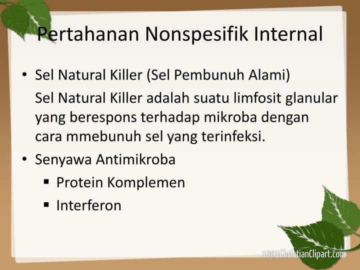 Pertahanan Nonspesifik Internal