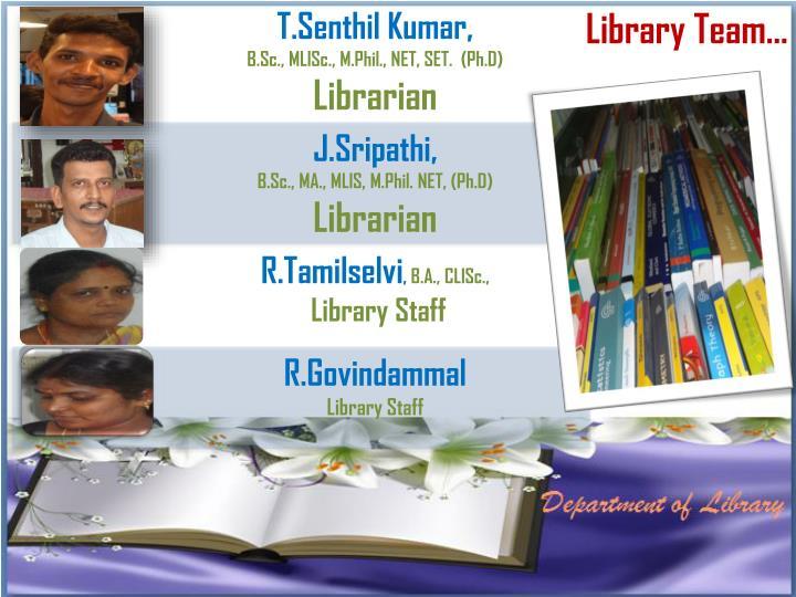 Library Team…