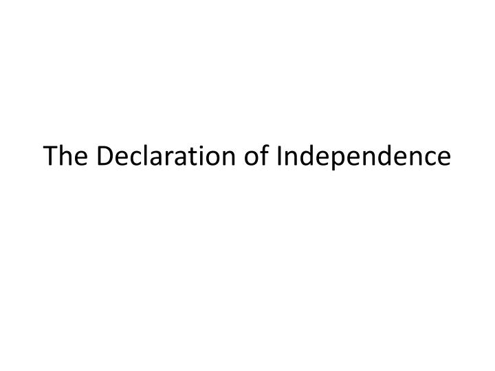 the declaration of independence n.