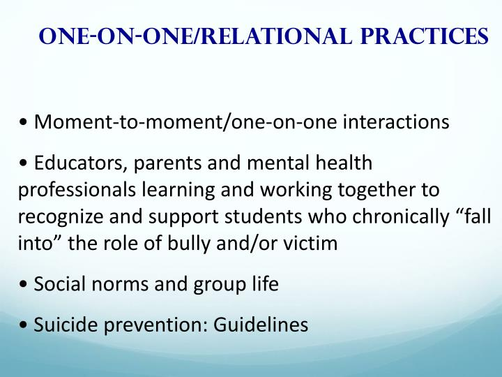 One-on-one/relational practices