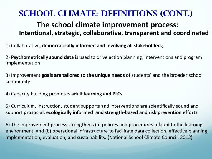 School climate: Definitions (cont.)