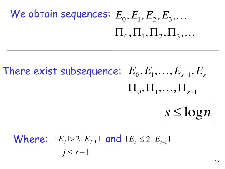 We obtain sequences: